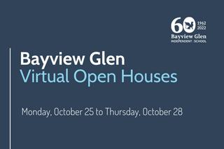 Bayview Glen virtual open house dates